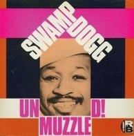 Swamp Dogg - Unmuzzled!