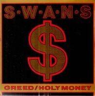 Swans - Greed/Holy Money