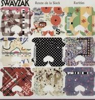 Swayzak - ROUTE DE LA SLACK - RARITIES