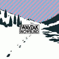 Swayzak - Snowblind