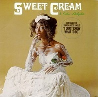 Sweet Cream - Sweet Cream & Other Delights