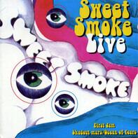 Sweet Smoke - Sweet Smoke Live