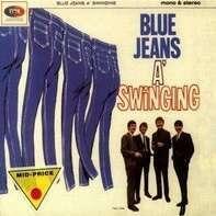 Swinging Blue Jeans - Blue Jeans a Swinging