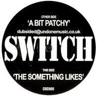 Switch - A Bit Patchy