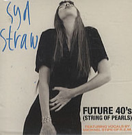 Syd Straw - Future 40's (String Of Pearls)