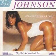 Syl Johnson - Ms. Fine Brown Frame