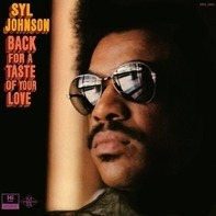 SYL JOHNSON - BACK FOR A TASTE OF..