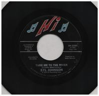 Syl Johnson - Take Me To The River / Could I Be Falling In Love