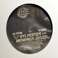 Sylvester - Menergy (House Remix) / I'm Not Ready