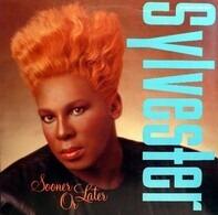 Sylvester - Sooner Or Later