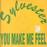 Sylvester / Two Tons Of Fun - You Make Me Feel (Mighty Real) / I Got The Feeling