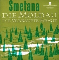 Smetana/Das Kölner Rundfunk-Sinfonie-Orchester - Die Moldau / Die Verkaufte Braut