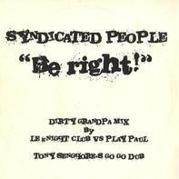 Syndicated People - Be Right! (Remixes)