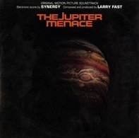 Synergy - The Jupiter Menace (Original Motion Picture Soundtrack)
