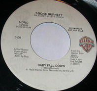 T-Bone Burnett - Baby Fall Down