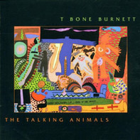 T-Bone Burnett - The Talking Animals