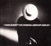 T-Bone Burnett - The Criminal Under My Own Hat