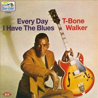 T-Bone Walker - Every Day I Have the Blues