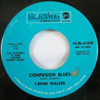 T-Bone Walker - Every Night I Have To Cry / Confusion Blues
