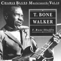 T-Bone Walker - T. Bone Shuffle