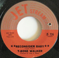 T-Bone Walker - Reconsider Baby / I'm Not Your Fool No More