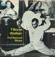 T-Bone Walker - The Natural Blues