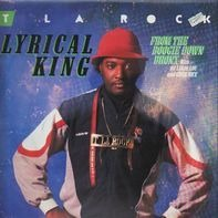 T La Rock - Lyrical King (From The Boogie Down Bronx)