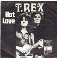 T. Rex - Hot Love / Woodland Rock