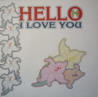 T.C. - Hello I Love You