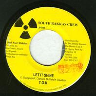 T.O.K. - Let It Shine