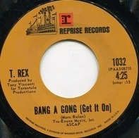 T. Rex - Bang A Gong (Get It On) / Raw Ramp