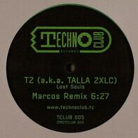 T2 A.K.A. Talla 2XLC - Lost Souls