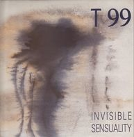 T99 - Invisible Sensuality