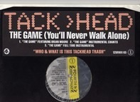 Tack>head - The Game (You'll Never Walk Alone)