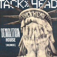 Tackhead - Demolition House (Remix)