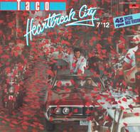 Taco - Heartbreak City