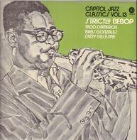 Tadd Dameron , Babs Gonzales , Dizzy Gillespie - Strictly Bebop