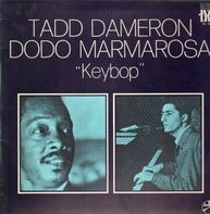 Tadd Dameron , Dodo Marmarosa - 'Keybop'