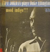 Taft Jordan - Mood Indigo!!! Taft Jordan Plays Duke Ellington