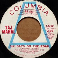 Taj Mahal - Six Days On The Road