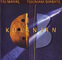 Taj Mahal / Toumani Diabaté - Kulanjan