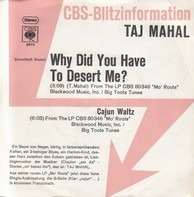 Taj Mahal - Why Did You Have To Desert Me?