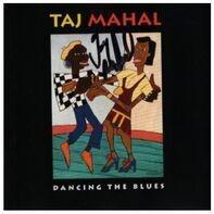 Taj Mahal - Dancing the Blues