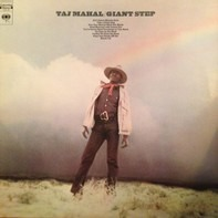Taj Mahal - Giant Step / De Ole Folks At Home