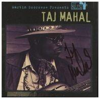 Taj Mahal - Martin Scorsese Presents The Blues