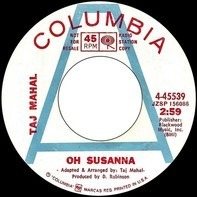 Taj Mahal - Oh Susanna / Chevrolet