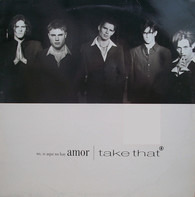 Take That - No, Si Aqui No Hay Amor