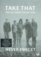 Take That - The Ultimate Collection - Never Forget
