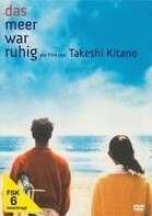 Takeshi Kitano - Das Meer war ruhig (OmU)