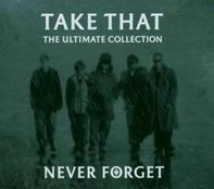 Take That - Never Forget-The Ultimate Collection